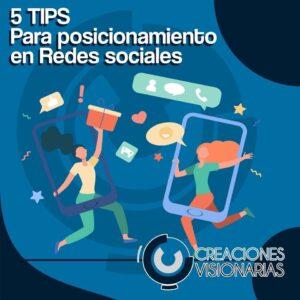 5 Tips para posicionamiento en redes sociales