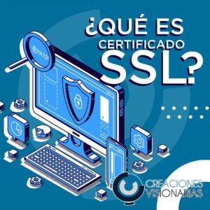 ¿QUÉ ES CERTIFICADO SSL?